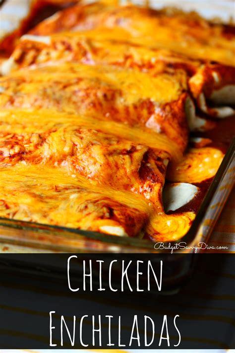 easy baked chicken enchiladas recipe budget savvy