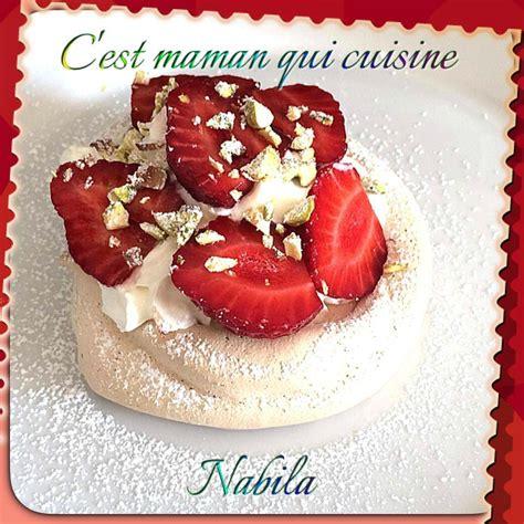 c est maman qui cuisine pavlova individuels aux fraises c 39 est maman qui cuisine