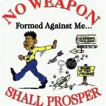 Isaiah Formed Weapon Against Prosper Shall Weapons