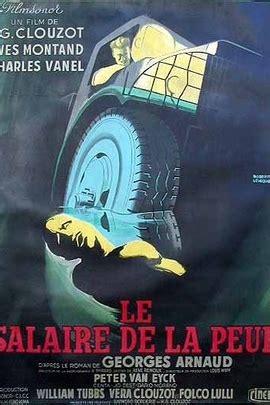 恐惧的代价 Le Salaire de la Peur(1953) - 时光网Mtime