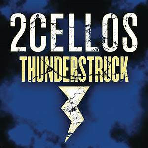 thunderstruck by 2cellos on spotify With acdc on itunes spotify still thunderstruck