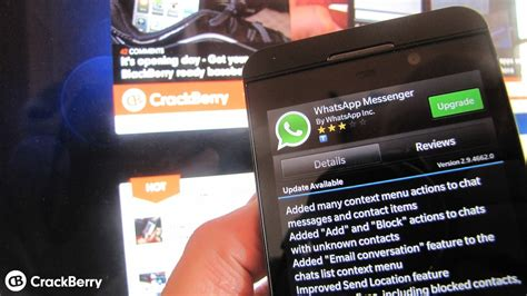 whatsapp for blackberry 10 gets updated get it while it s crackberry