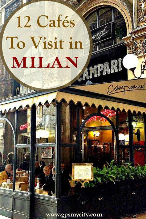 cafes  visit  milan