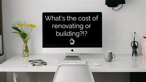 How Much Does It Cost To Renovate  Or Build?