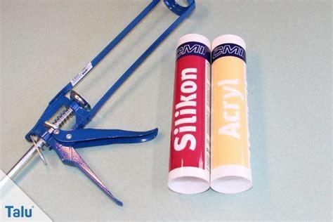 acryl silikon verarbeiten acryl oder silikon wann es wo verwendet wird unterschiede talu de