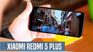 Xiaomi Redmi 5 Plus Review  M U00c1s Por Menos