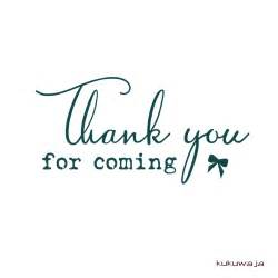 Thank You for Coming Quotes