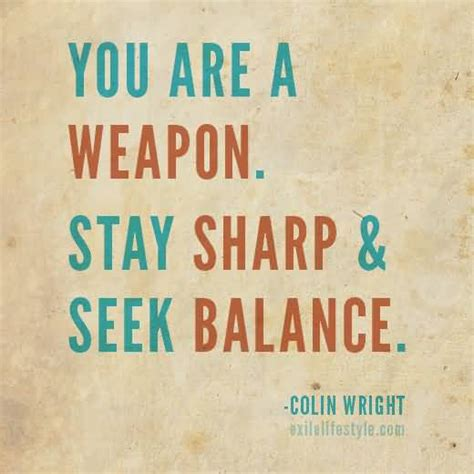 Colin Wright Quotes Balance