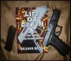 Life Or Death  The Tactical Handgun Training Manual