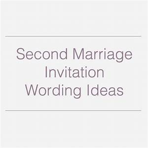 second wedding invitations wedding invitation wording and With wedding invitation wording second marriages samples