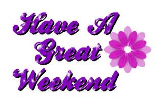 Have a Great Weekend Clip Art