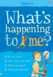 U201cwhat U0026 39 S Happening To Me   Boys  U201d At Usborne Books At Home