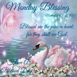 Good Monday Morning Blessing Quotes