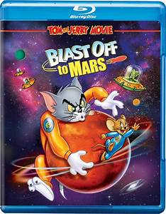 Tom and Jerry Blast Off to Mars! | Download free movies ...