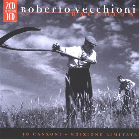 Stranamore Vecchioni Testo by Roberto Vecchioni Testi Canzoni Roberto Vecchioni