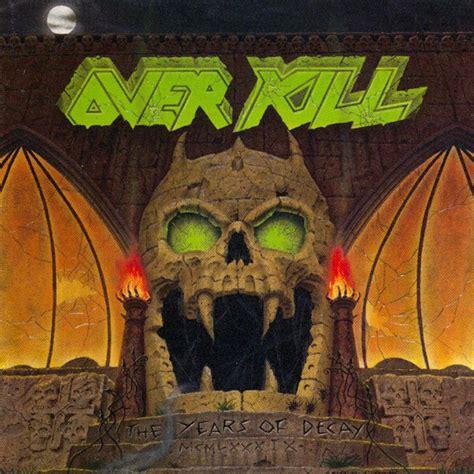 overkill  years  decay vinyl lp album discogs