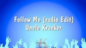 Follow Me (radio Edit) - Uncle Kracker (Karaoke Version ...