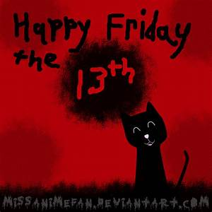 Late Happy Friday the 13th by missanimefan on DeviantArt