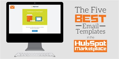 hubspot email templates the 5 best email templates in the hubspot marketplace