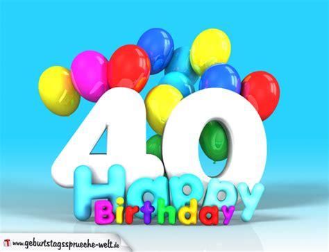 Gluckwunsche zum 40 geburtstag c geburtstagswuensche wiki. 40. Geburtstag Bild Happy Birthday mit Ballons ...