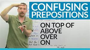 Prepositions in English: ABOVE, OVER, ON, ON TOP · engVid