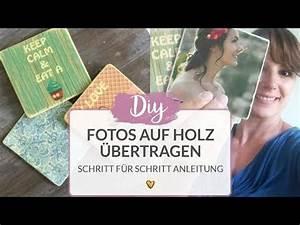 Bilder Auf Glas Gedruckt : fotos auf holz bertragen diy tutorial youtube ~ Indierocktalk.com Haus und Dekorationen