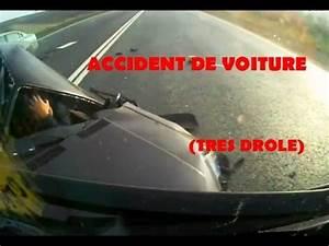 Accident De Voitures : accident de voiture crash humour youtube ~ Medecine-chirurgie-esthetiques.com Avis de Voitures
