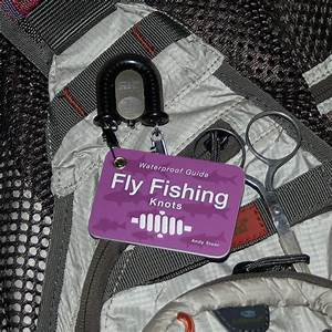 Angling Knots Waterproof Pocket Guide To Fly Fishing Knots