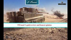 T54 Mod 1 Quick Review And Honest Opinion