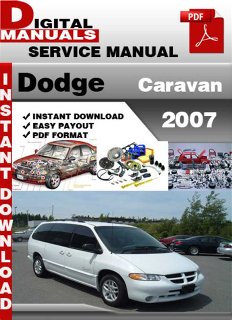service and repair manuals 2007 dodge ram parking system dodge caravan 2007 factory service repair manual download manuals
