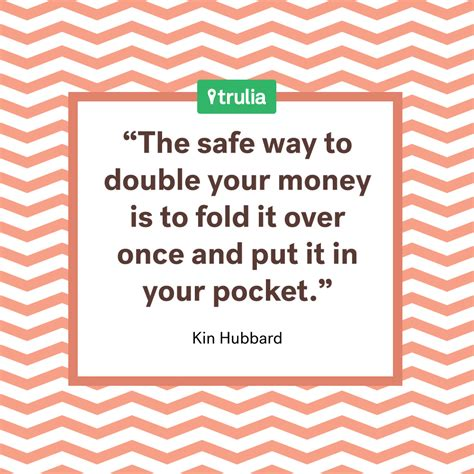 7 Moneysaving Quotes From The Pros  Trulia's Blog  Money Matters