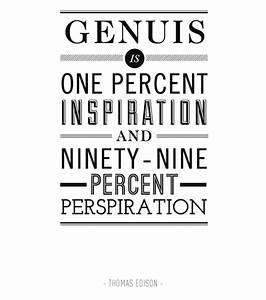 Genius is one p... Perspiration Quotes