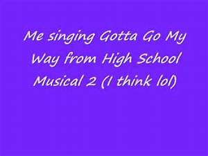 ~Sing with Gabriella~ Gotta Go My Own Way from High School ...