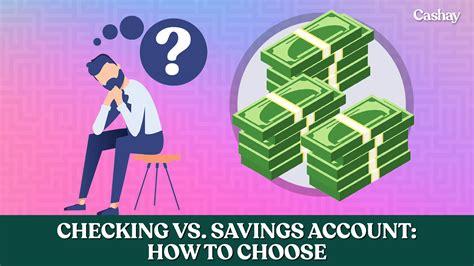 checking savings account choose cashay