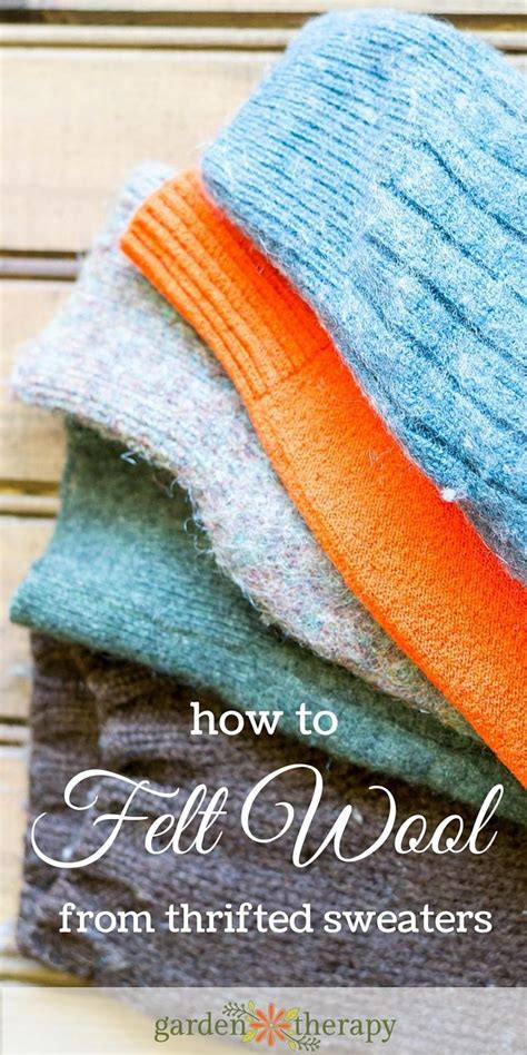 How To Felt Wool From Thrifted Sweaters  Bloggers' Best