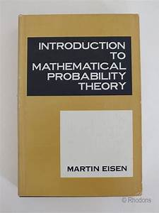 Introduction To Mathematical Probability Theory  Martin