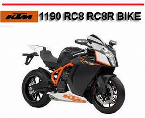 Ktm 1190 Rc8 Rc8r Bike Workshop Service Repair Manual