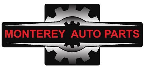 Auto Parts Monterey welcome to monterey auto parts