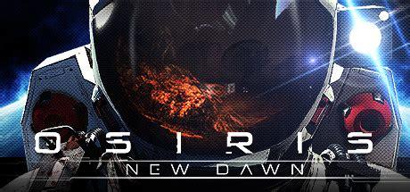 osiris  dawn sur pc jeuxvideocom