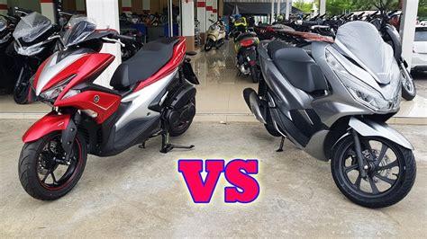 Pcx 2018 Vs Aerox new honda pcx 150 vs yamaha aerox 155