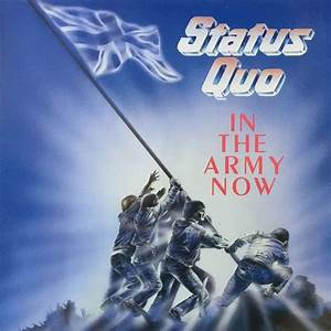 In The Army Now : 17 best ideas about status quo on pinterest status quo band status quo albums and status quo live ~ Medecine-chirurgie-esthetiques.com Avis de Voitures