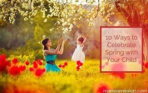 10 Ways to Celebrate Spring with Your Child