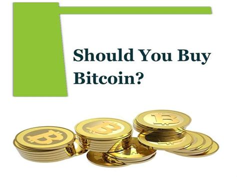 how do you buy bitcoin should you buy bitcoin authorstream
