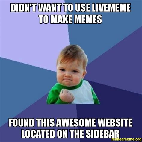 Website To Make Memes - didn 27t want to use livememe to make memes found this awesome website located on the sidebar