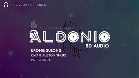 Bakit ba kung kailan ka'y naisip na bibitawan, ikaw yung paraiso 'di ba. Urong Sulong - Kiyo & Alisson Shore Intrumental Remake ...