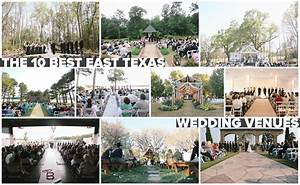 10 amazing places to get married in east texas alexm for Wedding venues in east texas