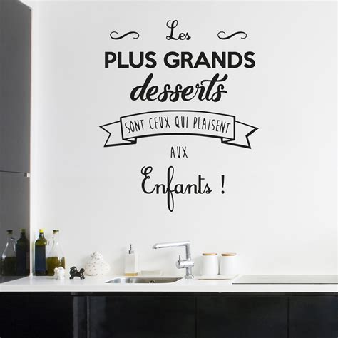 citation cuisine sticker citation cuisine les plus grands desserts