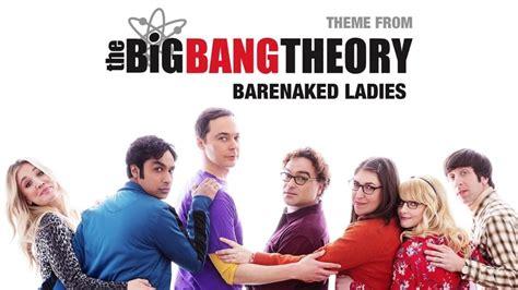 barenaked ladies  big bang theory lyrics genius lyrics