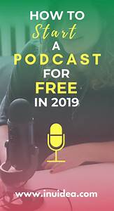 How To Start A Podcast For Free In 2020  Complete Guide