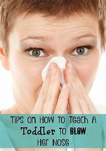 Teaching Toddlers How To Blow Their Nose
